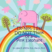 Do Not, I Say Do Not Think of a Pink Elephant