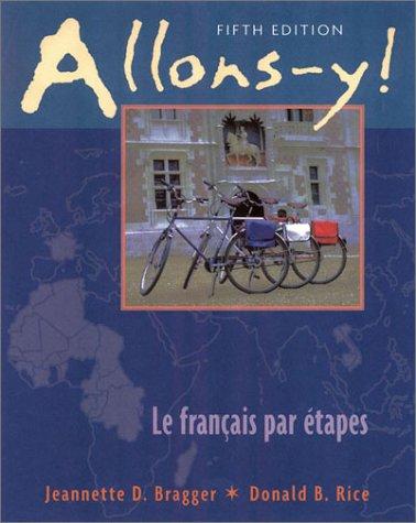 Allons-y! Le Français Par étapes, 5th Edition -  Bragger, Jeannette D., Hardcover