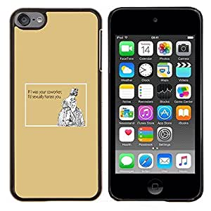 Jordan Colourful Shop - Funny Quote Work Sexual Coworker Women Men For Apple iPod Touch 6 6th Generation Personalizado negro cubierta de la caja de pl????stico