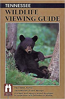 Book Tennessee Wildlife Viewing Guide (Wildlife Viewing Guides Series)
