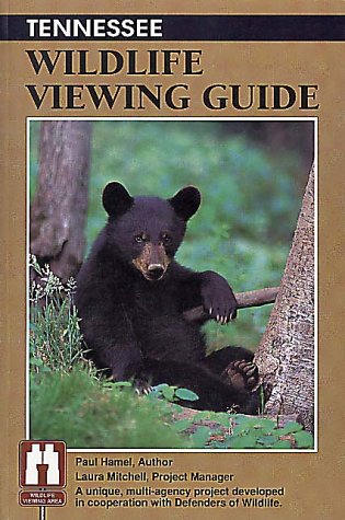 Tennessee Wildlife Viewing Guide (Wildlife Viewing Guides Series)