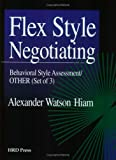 Flex Style Negotiating : Other Assessments, Hiam, Alexander, 0874253918