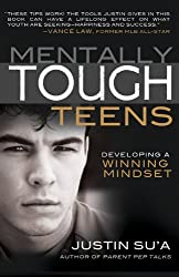 Mentally Tough Teens: Developing a Winning Mindset