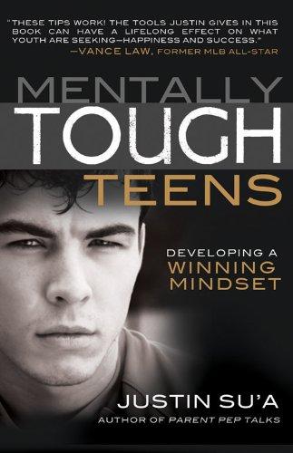 Mentally Tough Teens: Developing a Winning Mindset