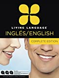 Living Language English for Spanish Speakers, Complete Edition (ESL/ELL): Beginner through advanced course, including 3 coursebooks, 9 audio CDs, and free online learning