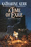 A Time of Exile, Katharine Kerr, 0385414641