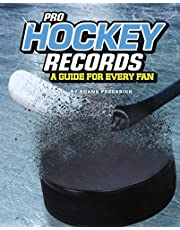 Pro Hockey Records: A Guide for Every Fan (Ultimate Guides to Pro Sports Records)