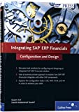 Integrating SAP ERP Financials: The Complete Resource For Integrating SAP ERP Financials
