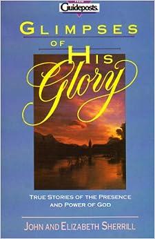 Glimpses Of Gods Glory