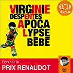 Apocalypse Bébé | Virginie Despentes