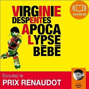 Apocalypse Bébé Audiobook