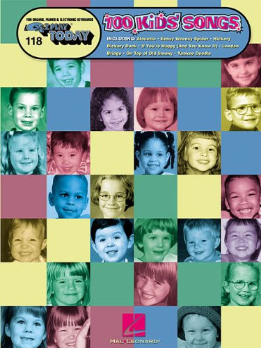 One Hundred Kids' Songs: E-Z Play Today Volume 118 (Play Songbook Today Piano)