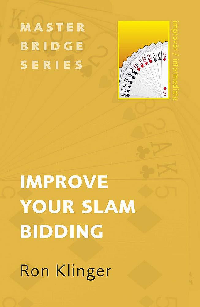 Improve Your Slam Bidding (MASTER BRIDGE): Amazon.es: Klinger ...