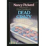 Dead Crazy (Jenny Cain Mysteries, No. 5)