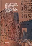 img - for State-Society Relations and Confucian Revivalism in Contemporary China book / textbook / text book