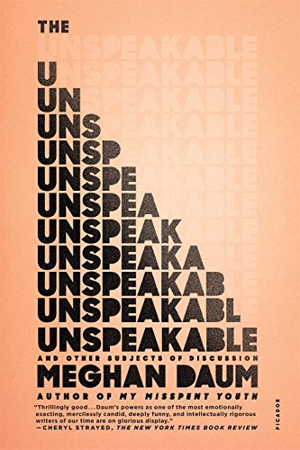 Image of The Unspeakable: And Other Subjects of Discussion