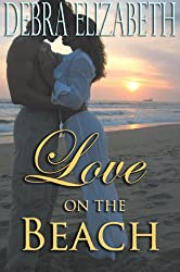 Love on the Beach (A Contemporary Romance Novella)