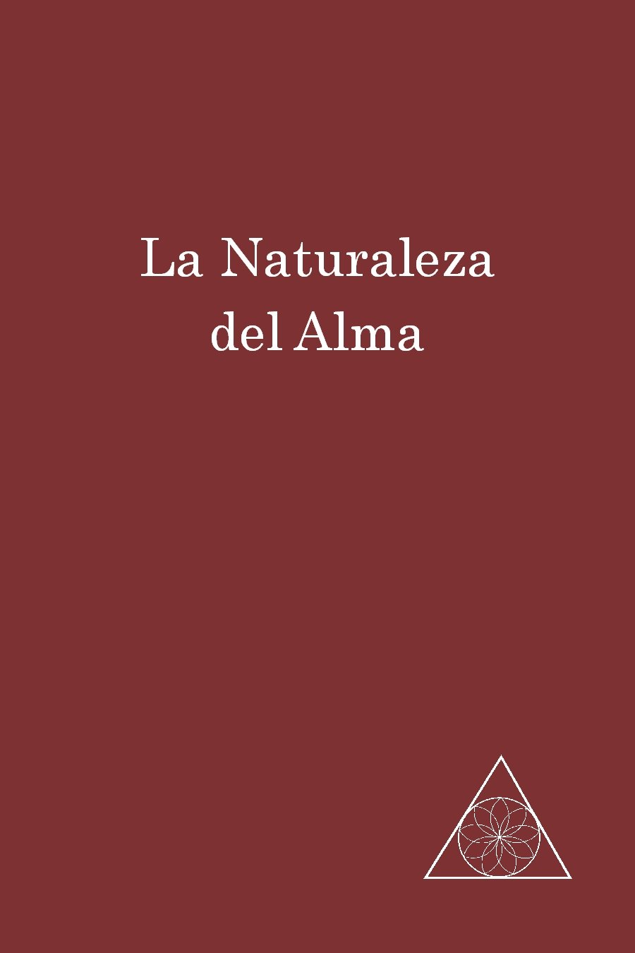 La Naturaleza del Alma eBook: Lucille Cedercrans: Amazon.es ...