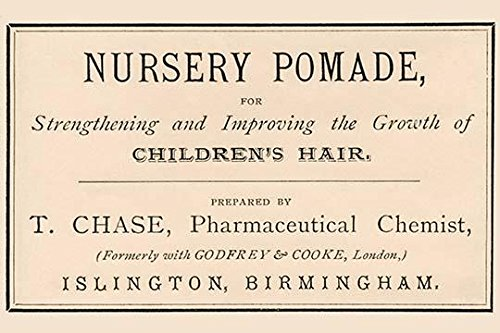 A dermatological pomade to improve the growth of childrens hair Taken from a vintage medicine bottle label Poster Print by unknown (24 x 36)