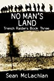 No Man's Land (Trench Raiders Book 3)