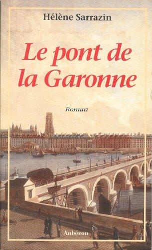 Le Pont de la Garonne