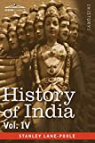 img - for History of India, in Nine Volumes: Vol. IV - Mediaeval India from the Mohammedan Conquest to the Reign of Akbar the Great book / textbook / text book