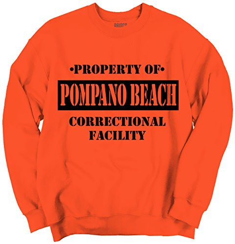 Brisco Brands Property Of Pompano Beach, FL Prision The New Black Novelty TV - You Pompano Fit