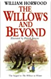 The Willows and Beyond (Tales of the Willows) by William Horwood (1996-11-04)