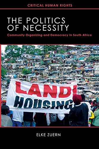 The Politics of Necessity: Community Organizing and...