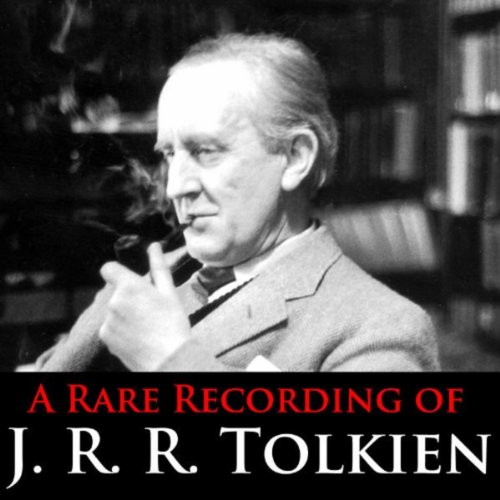 A Rare Recording Of J.R.R. Tolkien