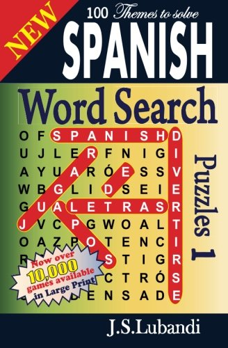 New SPANISH Word Search Puzzles (Volume 1) (Spanish Edition)