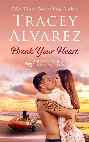 Sunset Heart - Break Your Heart: A Small Town Romance (Bounty Bay Book 5)