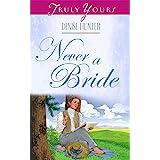 Never A Bride (Kansas Brides Book 2)
