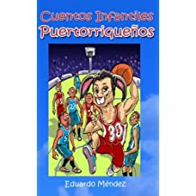 Cuentos Infantiles Puertorriqueños (Volume 2) (Spanish Edition)
