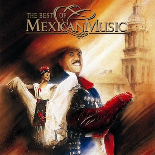 The Best of Mexican Music