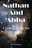 Nathan and Abba: A Father and His Son