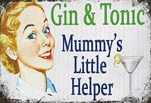 Cartel de Chapa gen/érica 30 x 20 cm Gin /& Tonic Mummys Little Helper Vintage Cartel Tin Sign
