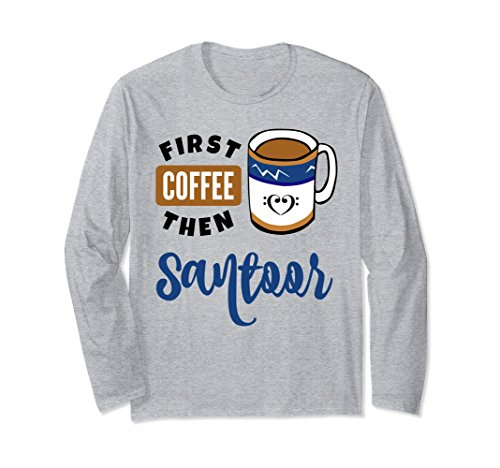 First Coffee Then Santoor Music Lover Double Bass Clef Heart Long Sleeve Shirt
