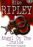 Angel on the Inside, Mike Ripley, 1845830431
