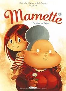 """Afficher """"Mamette n° 5 La fleur de l'âge"""""""