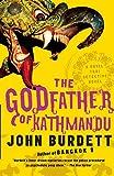The Godfather of Kathmandu: A Royal Thai Detective Novel (4) (Royal Thai Detective Novels)