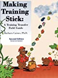 Making Trainging Stick, Barbara Carnes, 1450774156