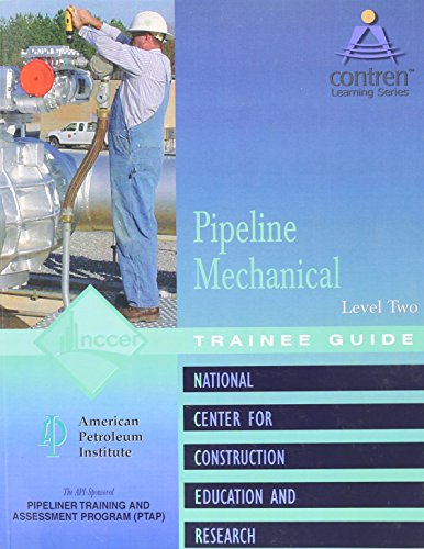 (Pipeline Mechanical Level 2 Trainee Guide, Perfect Bound (Contren Learning))