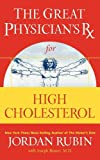 The Great Physician's Rx for High Cholesterol, Jordan Rubin, 0785297871