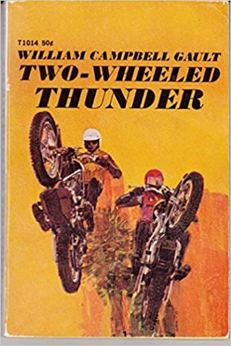two-wheeled thunder, gault, william campbell