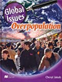 Global Issues Overpopulation Macmillan Library (Global Issues - Macmillan Library)