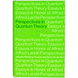 Perspectives in Quantum Theory: Essays in Honor of Alfred Landé