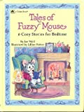 Tales of Fuzzy Mouse, Jan Wahl, 0307658465