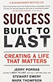 img - for Success Built to Last: Creating a Life that Matters by Jerry Porras (2007-08-28) book / textbook / text book