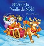 C'etait la veille de Noel / Twas the Night Before Christmas